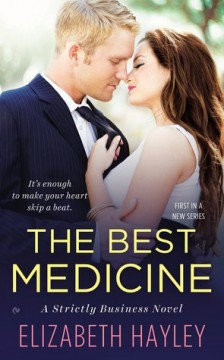 {Review} The Best Medicine by Elizabeth Hayley @EHayleyAuthor @SignetEclipse