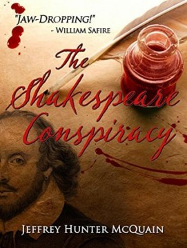 {Mini Review} The Shakespeare Conspiracy by Jeffrey Hunter McQuain