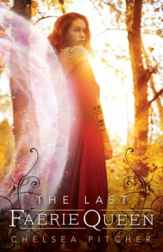 {Review} The Last Faerie Queen by @Chelsea_Pitcher @fluxbooks