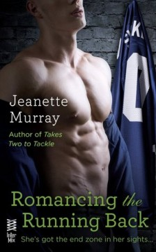 {ARC Review} Romancing the Running Back by Jeanette Murray @KJMurrayBooks