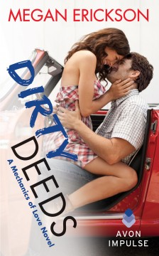 {ARC Review+Giveaway} Dirty Deeds by @MeganErickson_ @avonbooks