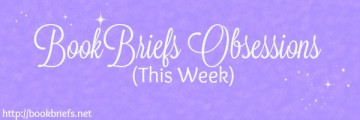 Giveaway Spotlight & BookBriefs Obsessions!