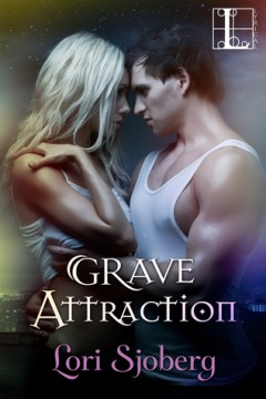 {Review} Grave Attraction by @Lori_Sjoberg @lyricalpress