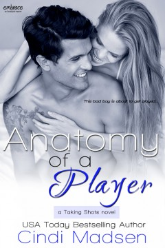 {Review+Giveaway} Anatomy of a Player by @CindiMadsen @EPEmbrace