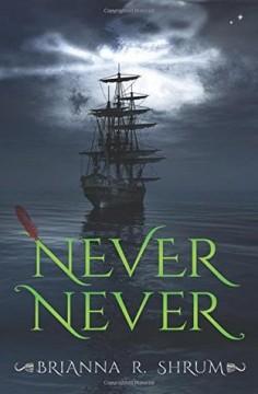 {Review} Never Never by Brianna Shrum