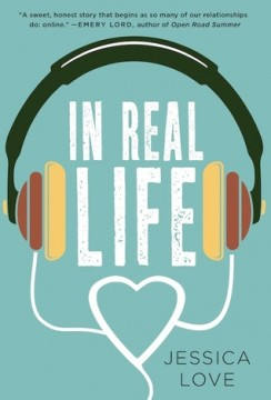 {Review+Giveaway} In Real Life by @_JessicaLove @StMartinsPress
