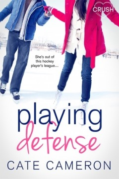 {Review} Playing Defense by Cate Cameron @CCameron_Author @EntangledTEEN