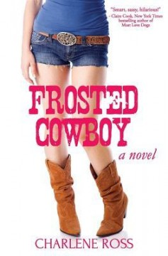 {Interview+Giveaway} #FROSTEDCOWBOY by Charlene Ross @Rossgirl08