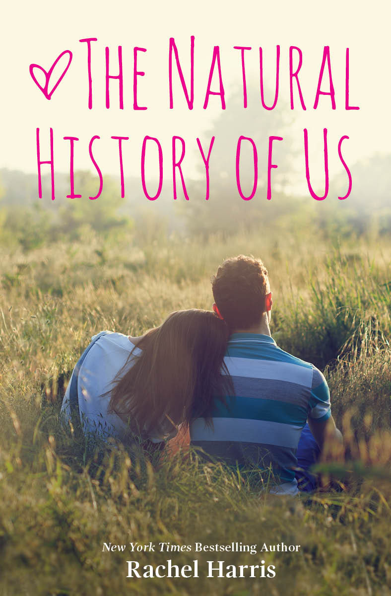 The Natural History of Us by rachel Harris
