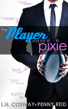 {Review+Giveaway} The Player and the Pixie by @LHCosway & Penny Reid @ReidRomance