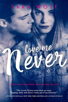 {Review+Giveaway} #LoveMeNever by @Sara_Wolf1 @EntangledTeen #LovelyVicious