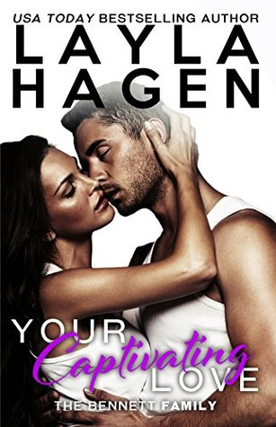 Your Captivating Love by Layla Hagen