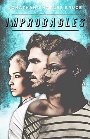 Improbables by Jonathan Charles Bruce