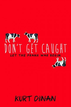 {Review+Giveaway} Don't Get Caught by @KurtDinan @SourcebooksFire