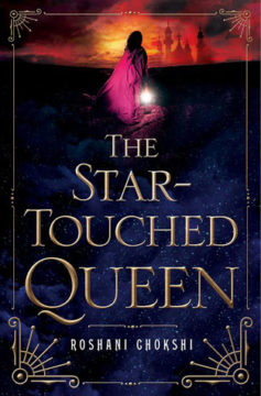 {Review} The Star-Touched Queen by Roshani Chokshi @NotRashKnee