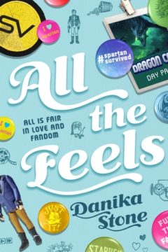 {ARC Review+Giveaway} All the Feels by @Danika_Stone @SwoonReads