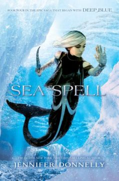 {Giveaway} #SeaSpell by Jennifer Donnelly #WaterfireSaga @JenWritesBooks @HyperionTeens
