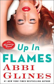 {ARC Review+Giveaway} Up in Flames by @AbbiGlines