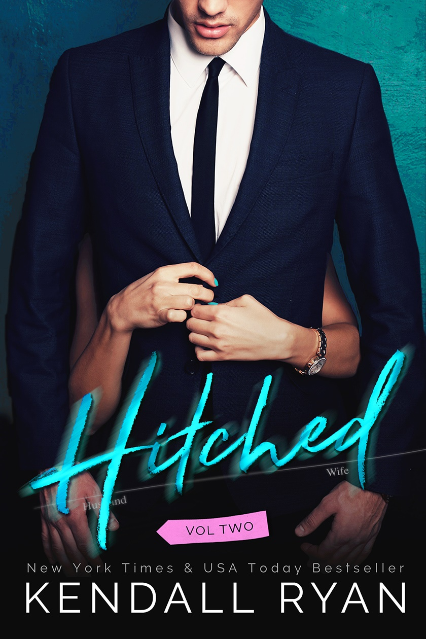 Hitched: Volume Two by Kendall Ryan