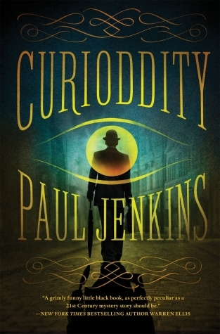 Curioddity: A Novel by Paul Jenkins