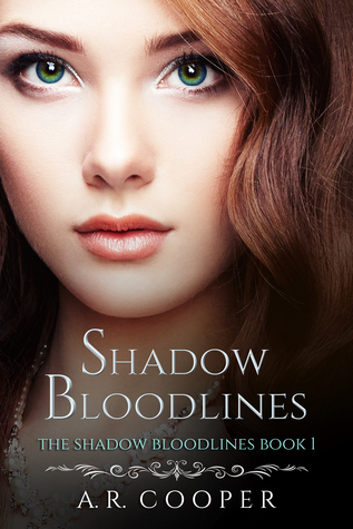 Shadow Bloodlines by Andrea R. Cooper