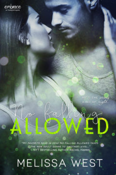 {Review+Giveaway} No Falling Allowed by Melissa West @MB_West @EPEmbrace