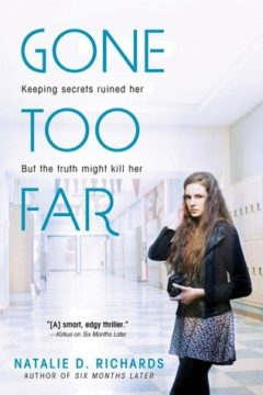 {Review} Gone too Far by Natalie Richards @NatDRichards @SourcebooksFire