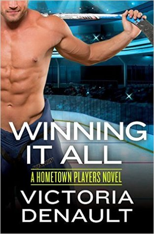 Winning It All (Hometown Players #4) by Victoria Denault
