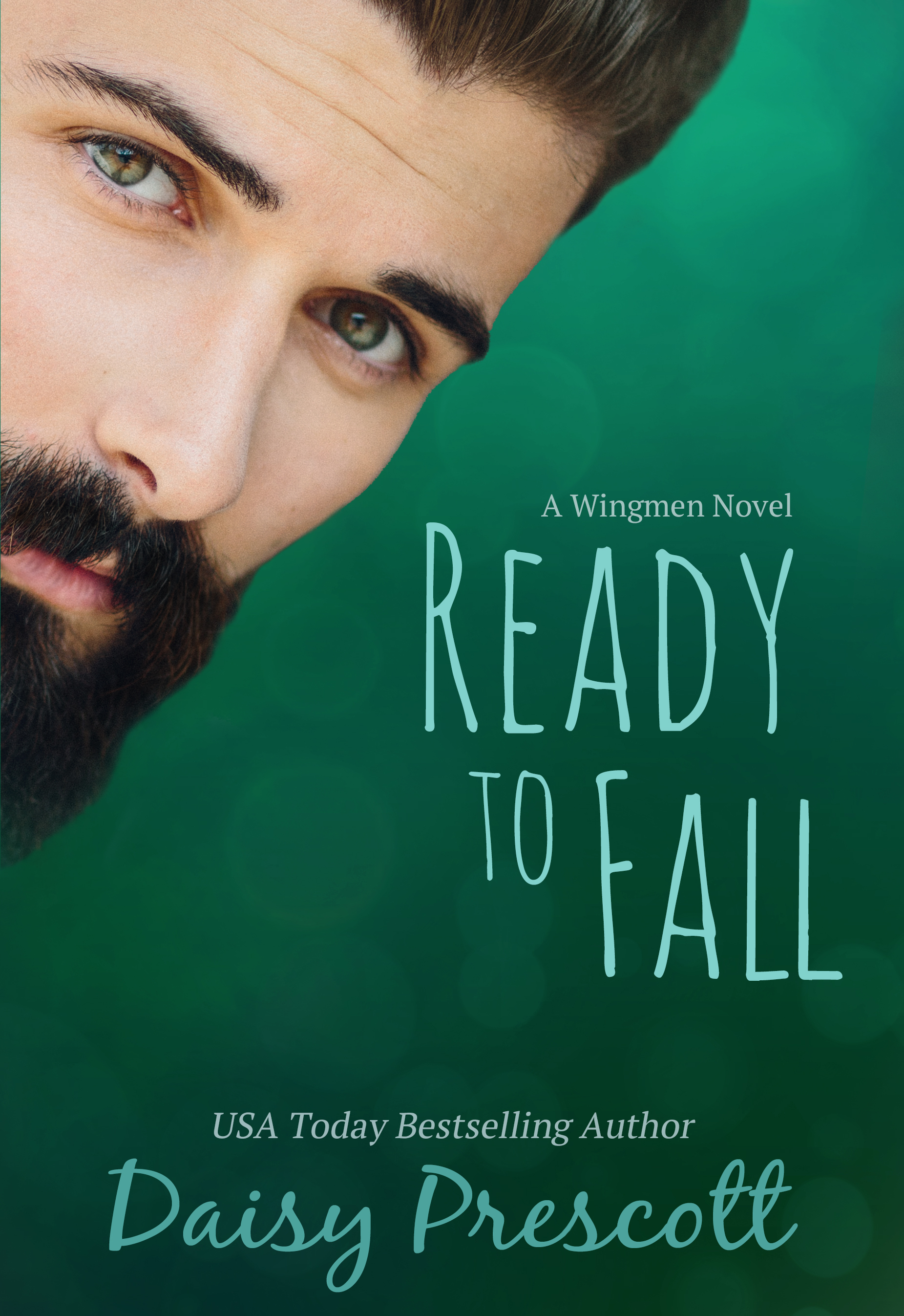 Ready to Fall: A Romantic Comedy by Daisy Prescott