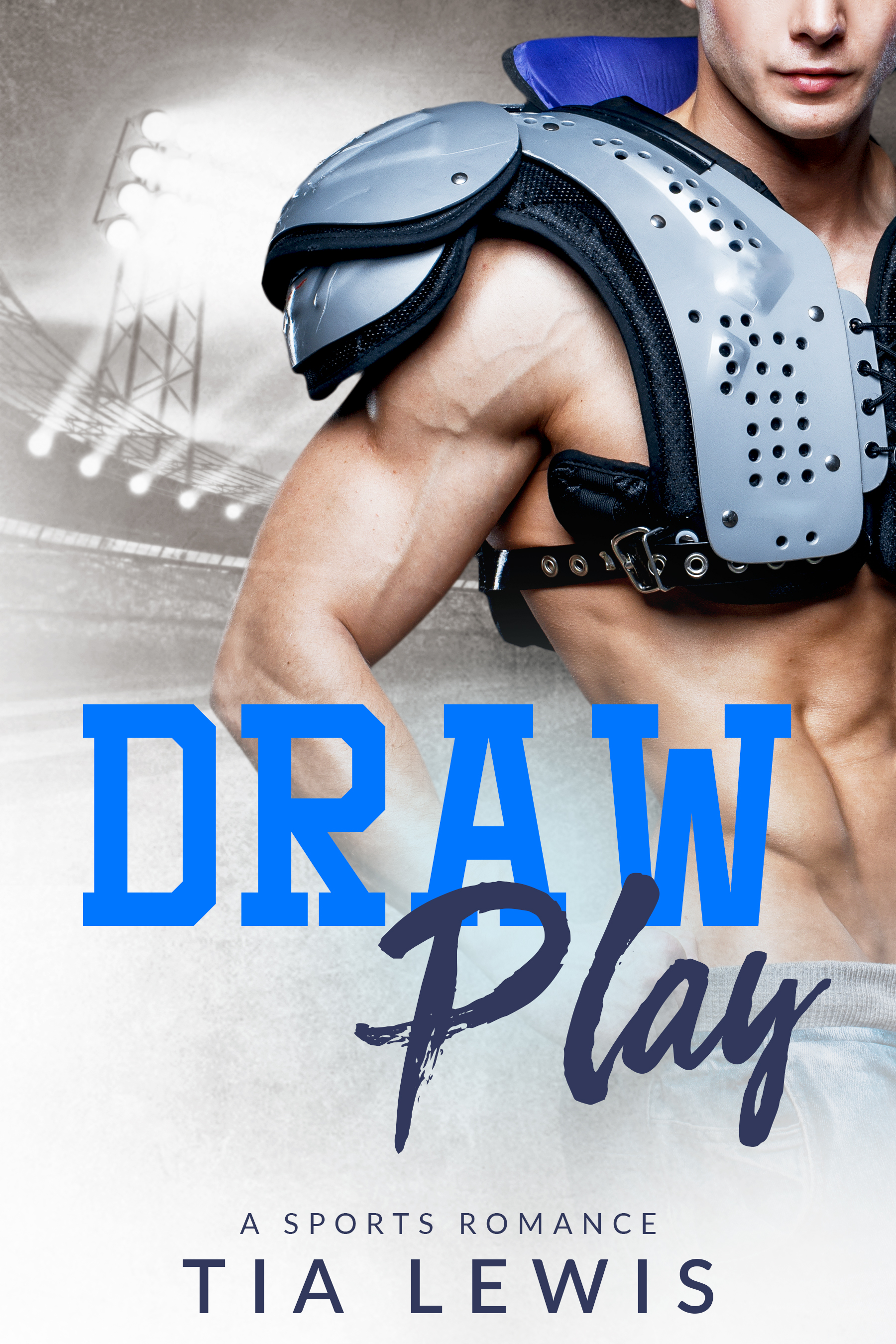 Draw Play: A Sports Romance by Tia Lewis