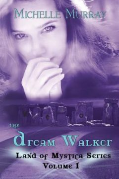 {Guest Post+Giveaway} #TheDreamWalker by Michelle Lee Murray @murray_mlmurray