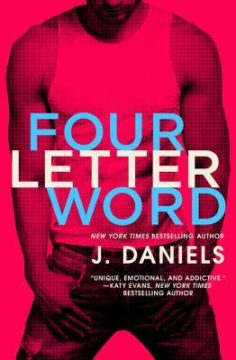 {Review+Giveaway} FOUR LETTER WORD by J. Daniels @JDanielsbooks @ForeverRomance