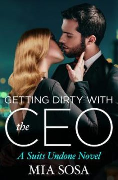{Release Day Review} GETTING DIRTY WITH THE CEO by Mia Sosa @miasosaromance @ForeverRomance