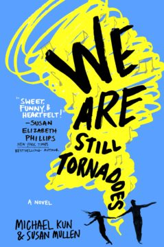 {Mini Review+Interview} We are Still Tornadoes by Michael Kun & Susan Mullen