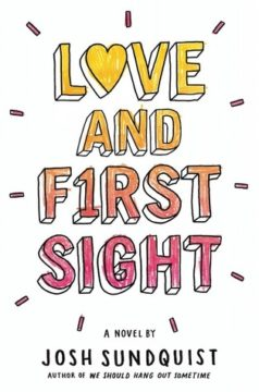 {Review} Love and First Sight by @JoshSundquist @TheNovl