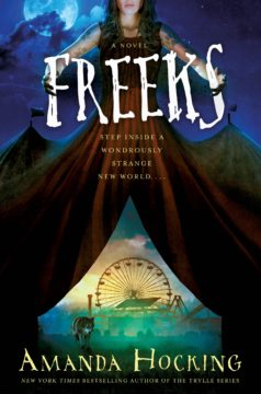{Review+Giveaway} Freeks by Amanda Hocking
