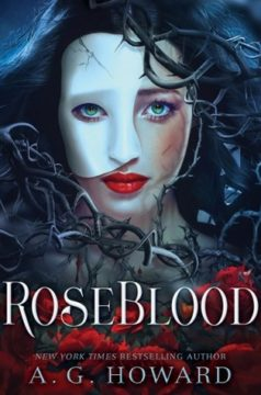 {Trailer+Giveaway} #Roseblood by A.G. Howard @AGHowardWrites @abramskids @ACBYA