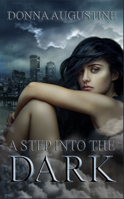 A Step Into The Dark by Donna Augustine