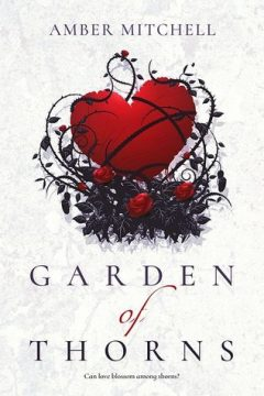{Review} Garden of Thorns by Amber Mitchell