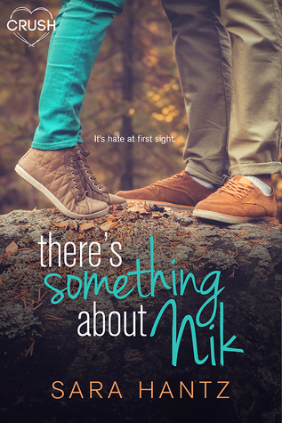 There's Something About Nik by Sara Hantz