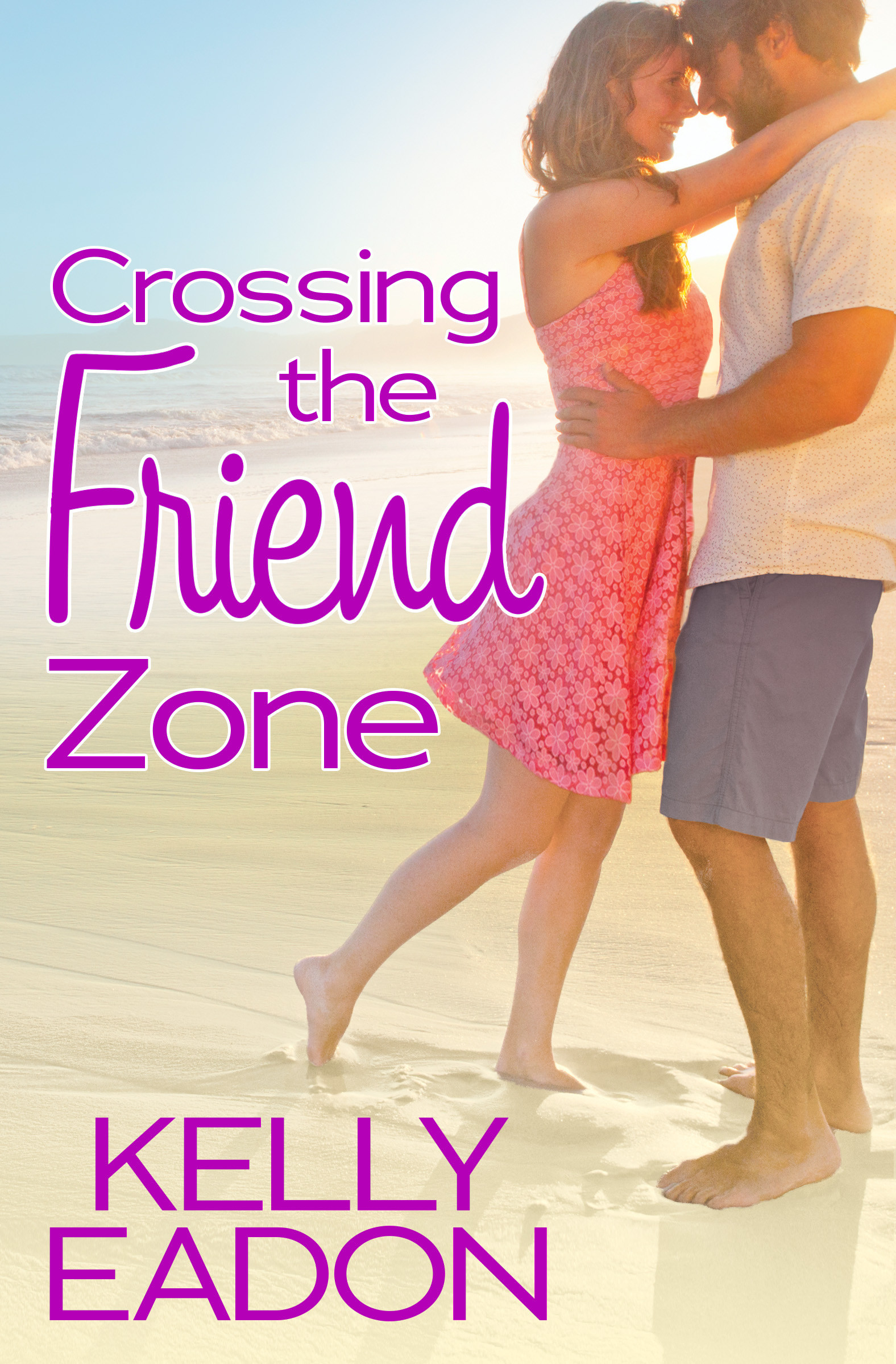 Crossing the Friends Zone by Kelly Eadon