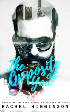 {Review+Teasers+ Giveaway} The Opposite of You by Rachel Higginson @Mywritesdntbite