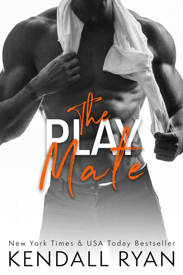 The Play Mate by Kendall Ryan