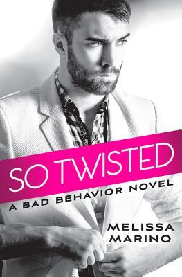 So Twisted by Melissa Marino