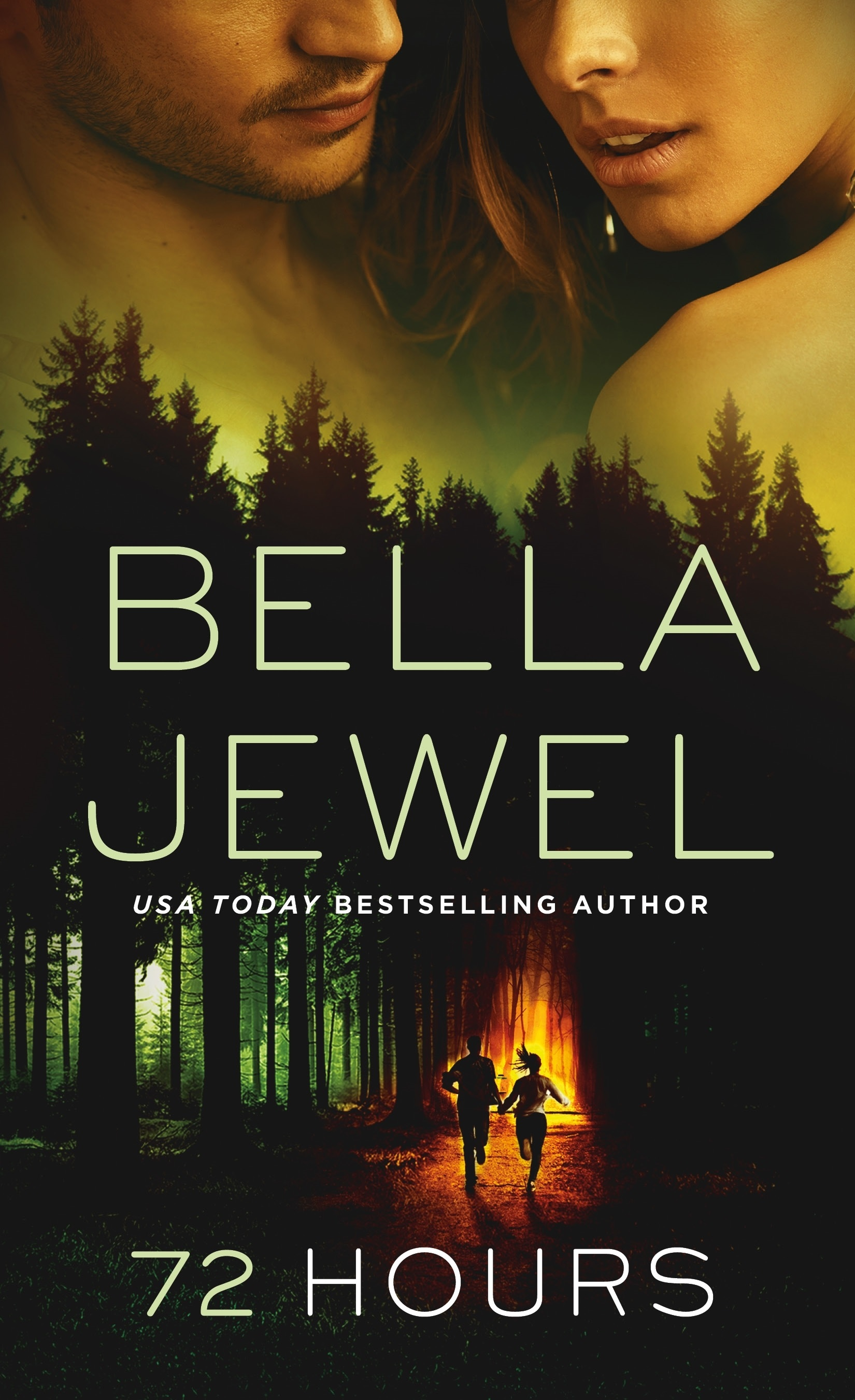 72 Hours by Bella Jewel