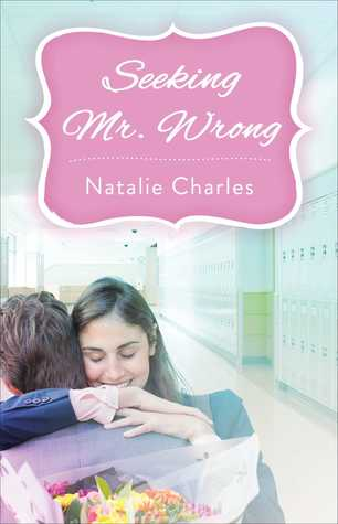 Seeking Mr. Wrong by Natalie Charles