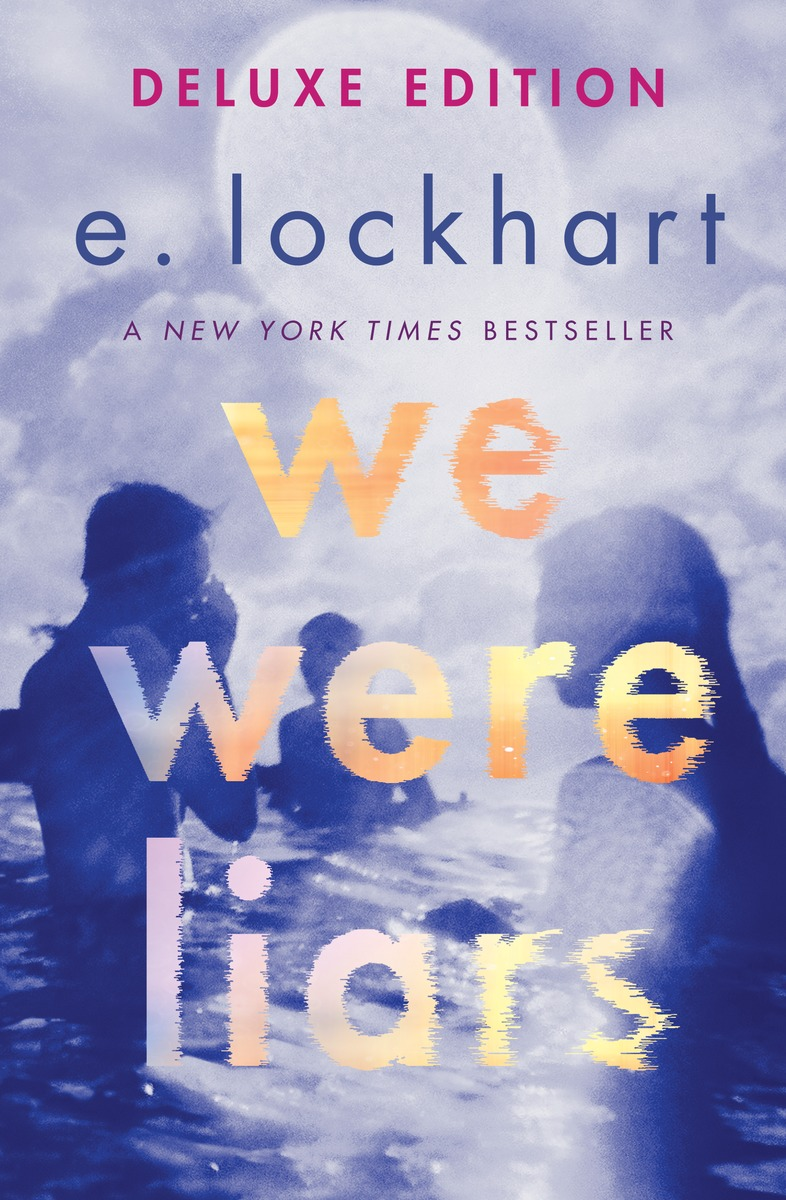 We Were Liars: Deluxe Edition by E. Lockhart