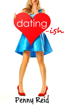 {Review} Dating-Ish by Penny Reid @ReidRomance