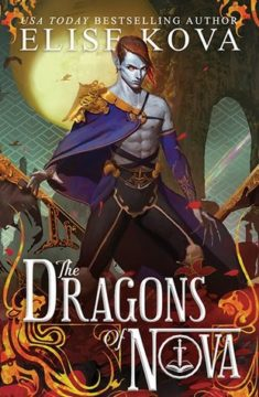 {Review+Giveaway} The Dragons of Nova by @EliseKova @PriceWorldPub