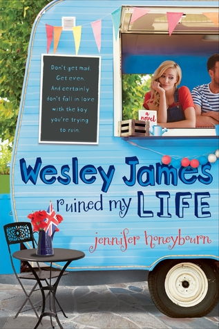 Wesley James Ruined My Life by Jennifer Honeybourn